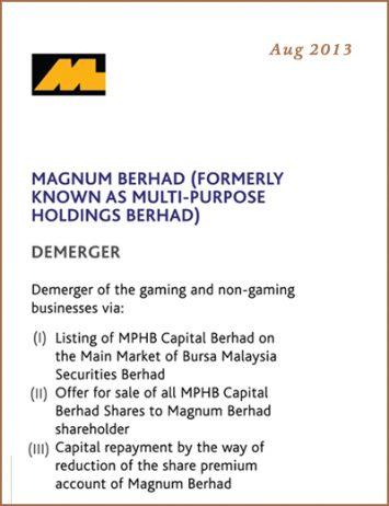 B-MAGNUM-BERHAD-(FORMERLY-KNOWN-AS-MULTI-PURPOSE-HOLDINGS-BERHAD)-Aug-2013